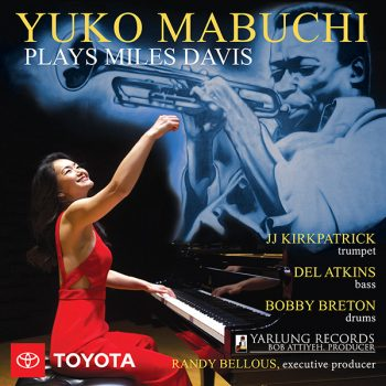Yuko Mabuchi plays Miles Davis YAR88171 Cover